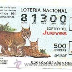 Lotería Nacional: 10-3094. LOTERIA DEL JUEVES, SORTEO 30 DE 1994. FAUNA. LINCE. Lote 106025759