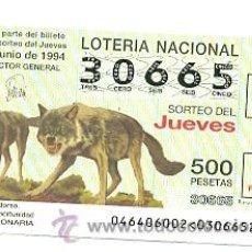 Lotería Nacional: 10-4694. LOTERIA DEL JUEVES, SORTEO Nº 46 DE 1994. FAUNA. LOBO. Lote 106025774