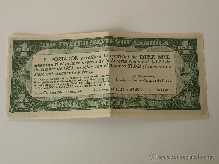 Lotería Nacional: PARTICIPACION DE LOTERIA NAVIDAD 22 DICIEMBRE 1956. Nº 57053. ONE DOLAR. 15,4 X 6,5 CM. VER FOTOS. - Foto 3 - 44227047