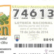 Lotería Nacional: 1 DECIMO LOTERIA SABADO - 19 JULIO 2014 - 58/14 - JAEN CAPITAL MUNDIAL DEL ACEITE DE OLIVA. Lote 44434494