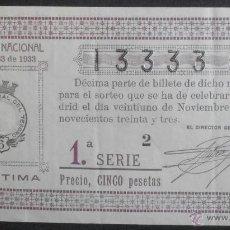 Lotería Nacional: (5454) DECIMO DE LOTERIA, SORTEO 33 DE 1933, CONSERVACION: . Lote 44682585