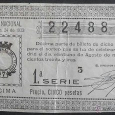 Lotería Nacional: (5457) DECIMO DE LOTERIA, SORTEO 24 DE 1933, CONSERVACION: . Lote 44682658
