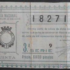 Lotería Nacional: (5458) DECIMO DE LOTERIA, SORTEO 21 DE 1933, CONSERVACION: . Lote 44682678