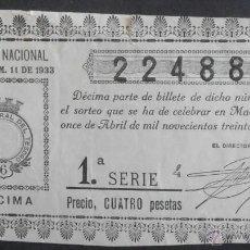 Lotería Nacional: (5461) DECIMO DE LOTERIA, SORTEO 11 DE 1933, CONSERVACION: . Lote 44682753