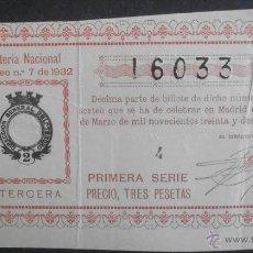 Lotería Nacional: (5474) DECIMO DE LOTERIA, SORTEO 7 DE 1932, CONSERVACION: . Lote 44683025
