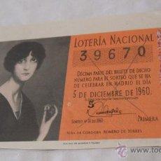Loterie Nationale: DECIMO LOTERIA - 5 DE DICIEMBRE 1960 - SORTEO Nº 34 -- 39670 -- . Lote 44937577