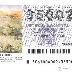 Lotería Nacional: 1 DECIMO LOTERIA DEL SABADO - 5 AGOSTO 2000 - 61/00 - LA UNION ( MURCIA ) - ANTIGUO MERCADO. Lote 45202690