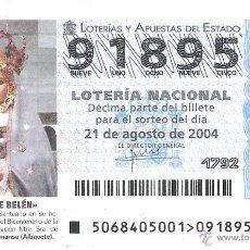 Lotteria Nationale Spagnola: 1 DECIMO LOTERIA DEL SABADO -- 21 AGOSTO 2004 -- 68/04 - VIRGEN DE BELEN, ALMANSA ( ALBACETE ). Lote 45202413