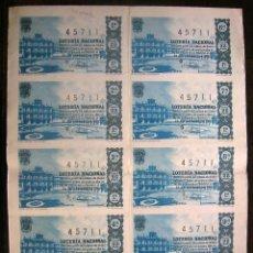 Lotería Nacional: BILLETE COMPLETO Nº 45711, SORTEO 32, 15 NOVIEMBRE 1962. PLAZA MAYOR SALAMANCA. Lote 45607444