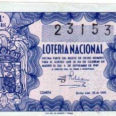 Lotería Nacional: LOTERIA NACIONAL. 1949. DÉCIMO SORTEO Nº 25. Lote 45643744
