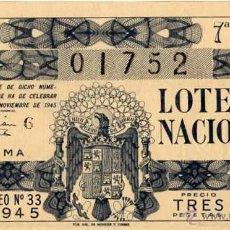 Lotería Nacional: LOTERIA NACIONAL SORTEO 33 DE 1945. Lote 45863075