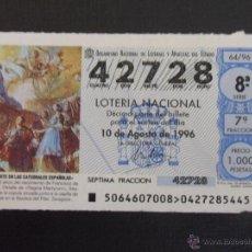 Lotería Nacional: ARTE EN LAS CATEDRALES DE ESPAÑA. LOTERIA NACIONAL Nº 42728. SORTEO DEL 10 DE AGOSTO DE 1996. ADMINI. Lote 45875773