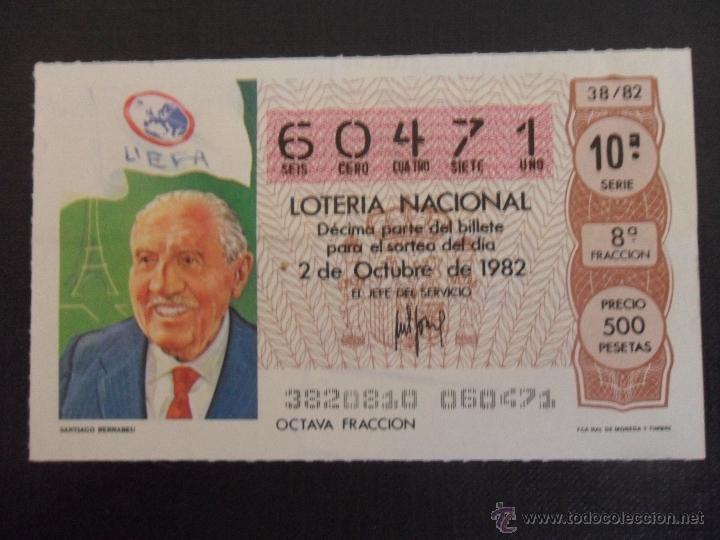 SANTIAGO BERNABEU. LOTERIA NACIONAL Nº 60471. SORTEO DEL 2 DE OCTUBRE DE 1982. ADMINISTRACION Nº 3 D (Coleccionismo - Lotería Nacional)