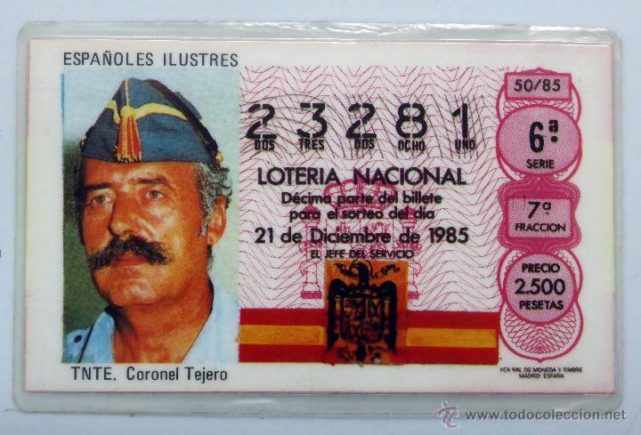 PARTICIPACIÓN DÉCIMO LOTERIA NACIONAL ESPAÑOLES ILUSTRES TEJERO SORTEO NAVIDAD 1985 PLASTIFICADO (Coleccionismo - Lotería Nacional)