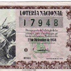 Lotteria Nationale Spagnola: DECIMO DE LOTERIA SORTEO 36 DE 1958. Lote 46023948