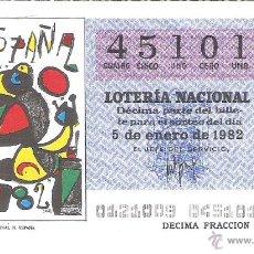 Lotería Nacional: 1 DECIMO LOTERIA SABADO - 5 ENERO 1982 - 1/82 - NIÑO - CARTEL MUNDIAL ESPAÑA 82 - COLOR AZUL. Lote 245296115