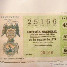 Lotería Nacional: SORTEO 4/74. EL DE LA FOTO. . Lote 46212749
