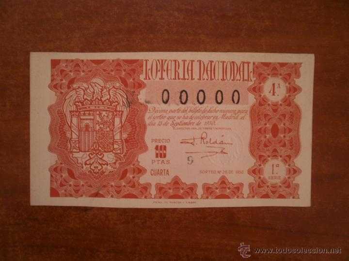 DECIMO DE LOTERIA NACIONAL AÑO 1950 , SORTEO Nº 26 , CAPILLA 00000 (Coleccionismo - Lotería Nacional)