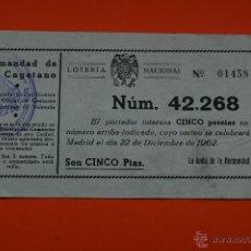 Lotería Nacional: PARTICIPACION LOTERIA 22 DICIEMBRE 1962 - 5 PTAS. HERMANDAD SAN CAYETANO ALICANTE. Lote 46724576
