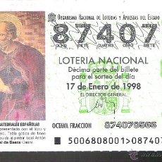 Lotería Nacional: 1 DECIMO LOTERIA DEL SABADO - 17 ENERO 1998 - 6/98 - SAN PEDRO - CATEDRAL DE BAEZA ( JAEN ). Lote 47254365