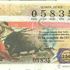 Lotería Nacional: LOTERÍA NACIONAL - SORTEO 32/71 - 15/10/1971 - ESTOCADA. Lote 47475741