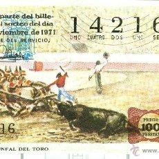 Lotería Nacional: LOTERÍA NACIONAL - SORTEO 34/71 - 3/11/1971 - ARRASTRE TRIUNFAL DEL TORO. Lote 47475917