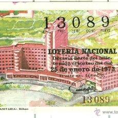 Lotería Nacional: LOTERÍA NACIONAL - SORTEO 3/73 - 25/01/1973 - RESIDENCIA SANITARIA - BILBAO. Lote 47475992
