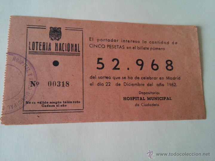 LOTERIA - PARTICIPACION LOTERIA AÑO 1962 - HOSPITAL MUNICIPAL DE M- CIUTADELA (Coleccionismo - Lotería Nacional)