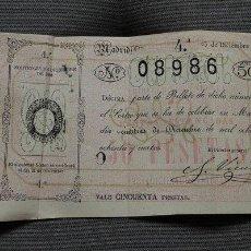 Lotería Nacional: LOTERÍA NACIONAL. SORTEO DEL 23 DE DICIEMBRE DE 1884. VALE CINCUENTA PESETAS. . Lote 47962683
