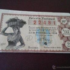 Lotería Nacional: VALENCIA - DECIMO LOTERIA DE LA ADM. N. 11 - JUAN BELLO PARICIO DE FECHA 22-12-1954. Lote 48352147