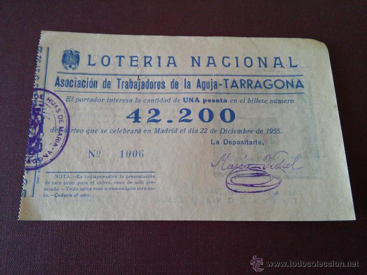 TARRAGONA - PARTICIPACION LOTERIA NAVIDAD AÑO 1955 - EMISOR ASOCIACION DE TRABAJADORES DE LA AGUJA (Coleccionismo - Lotería Nacional)