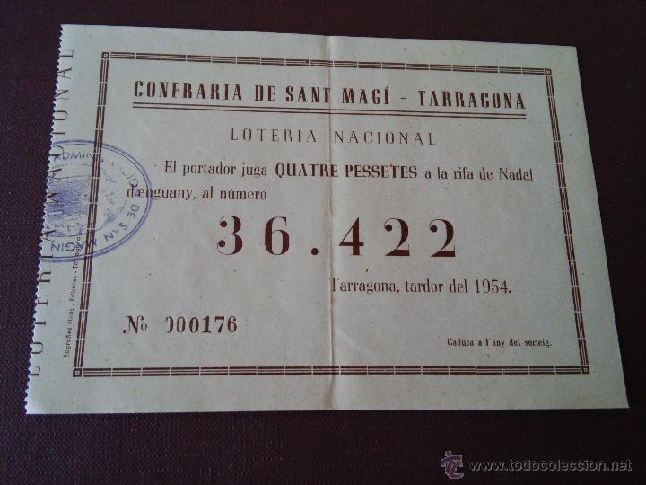 TARRAGONA - PARTICIPACION LOTERIA NAVIDAD AÑO 1954 - EMISOR CONFRARIA DE SANT MAGI - TARRAGONA (Coleccionismo - Lotería Nacional)