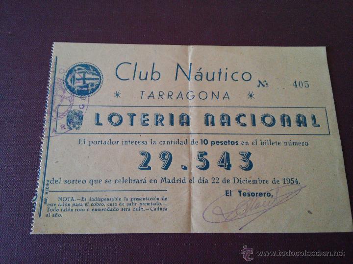 TARRAGONA - PARTICIPACION LOTERIA NAVIDAD AÑO 1954 - CLUB NAUTICO DE TARRAGONA (Coleccionismo - Lotería Nacional)