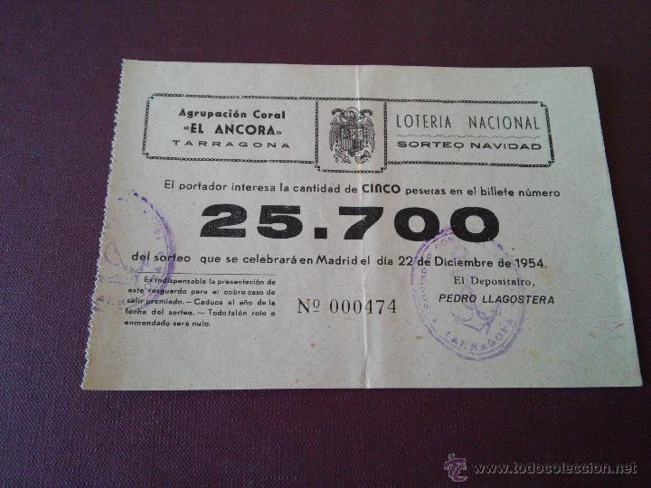 TARRAGONA - PARTICIPACION LOTERIA NAVIDAD AÑO 1954 - EMISOR - EL ANCORA - AGRUP. CORAL (Coleccionismo - Lotería Nacional)