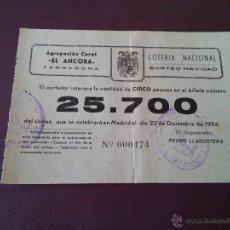 Lotería Nacional: TARRAGONA - PARTICIPACION LOTERIA NAVIDAD AÑO 1954 - EMISOR - EL ANCORA - AGRUP. CORAL. Lote 48352806