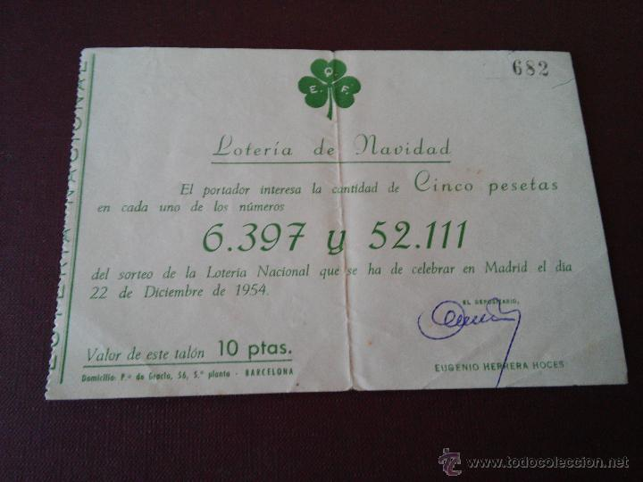 Lotería Nacional: AÑO 1954 - 4 PARTICIPACIONES DE LOTERIA DEL 22 DICIEMBRE - Foto 2 - 48364958