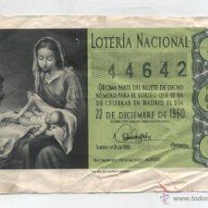 Lotería Nacional: LOTERÍA DE NAVIDAD . 1 DÉCIMO 22 DICIEMBRE 1960. Nº. 44642.. Lote 48552699