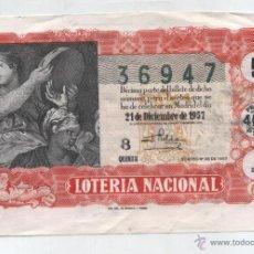 Lotería Nacional: LOTERÍA NACIONAL. DÉCIMO 21 DE DICIEMBRE DE 1957.. Lote 48696267