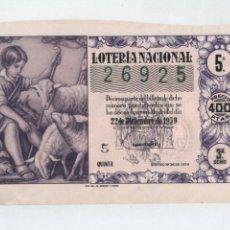 Lotería Nacional: DÉCIMO PARA EL SORTEO DE NAVIDAD DEL 22 DE DICIEMBRE DE 1959.. Lote 48713065
