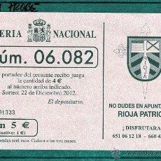 Lotería Nacional: PARTICIPACION LOTERIA NACIONAL NAVIDAD 2012. RIOJA PATRIOTS (COLOR ROSA). Lote 48803453