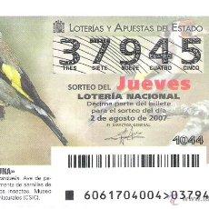 Lotería Nacional: 1 DECIMO LOTERIA JUEVES - 2 AGOSTO 2007 - 61/07 - FAUNA - AVES Y PAJAROS - JILGUERO. Lote 85090310