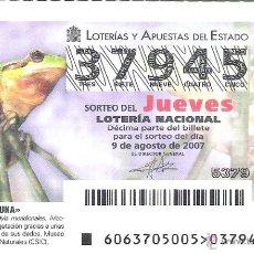 Lotería Nacional: 1 DECIMO LOTERIA JUEVES - 9 AGOSTO 2007 - 63/07 - FAUNA - RANAS - RANITA MERIDIONAL. Lote 49267324