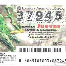 Lotería Nacional: 1 DECIMO DE LOTERIA DEL JUEVES - 16 AGOSTO 2007 - 65/07 - FAUNA - INSECTOS ( LANGOSTA EGIPCIA ). Lote 61822618