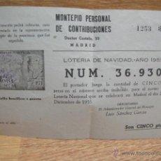 Lotería Nacional: MONTEPIO PERSONAL DE CONTRIBUCIONES - PARTICIPACION LOTERIA NAVIDAD DE 1955. Lote 49545679