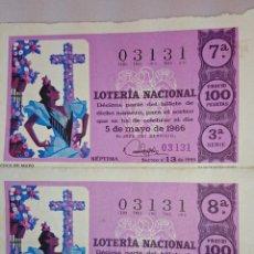 Lotería Nacional: 2 DECIMOS LOTERIA NACIONAL Nº 03131 - SORTEO 5 DE MAYO 1966 - CRUZ DE MAYO. Lote 49890506