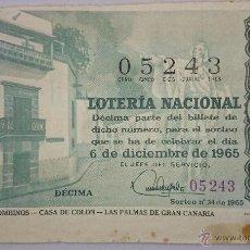 Lotería Nacional: DECIMO LOTERIA NACIONAL Nº 05243 - SORTEO 6 DE DICIEMBRE 1965 - LUGARES COLOMBINOS - CASA DE COLÓN. Lote 49891242