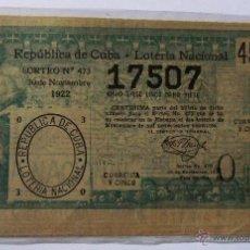 Lotería Nacional: REPÚBLICA DE CUBA - LOTERIA NACIONAL 1922. Lote 50221890