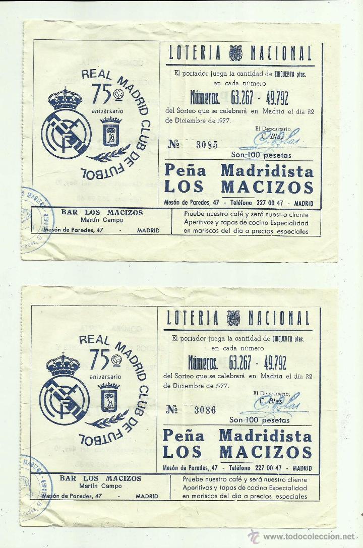 PARTICIPACIONES LOTERÍA PEÑA MADRIDISTA LOS MACIZOS, JUANITO 1977 (Coleccionismo - Lotería Nacional)