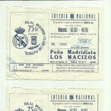 Lotería Nacional: PARTICIPACIONES LOTERÍA PEÑA MADRIDISTA LOS MACIZOS, JUANITO 1977. Lote 50256137