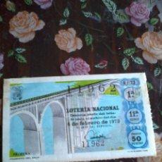 Lotería Nacional: DÉCIMO DE LA LOTERIA NACIONAL 6 DE FEBRERO DE 1973,. Nº 11962 MOTIVO, VIADUCTO DE ESLA. Lote 50629844